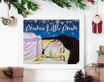 Dream a Little Dream, Inspirational Christmas Holiday wall art. Printed from whimsical painting of beautiful woman sleeping with snowflakes.