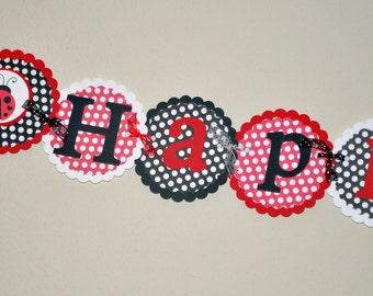 Ladybug. Ladybug Banner. Happy Birthday Banner. Red. Black. White. Polka Dots. Lovebug