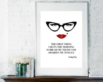 Bathroom Art, Quote Print, Dorothy Parker Quote, Inspirational Quote, Gift for Her, Black and White Print, Sassy Quote, Sassy Poster