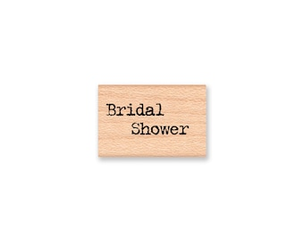 Bridal Shower - wood mounted rubber stamp