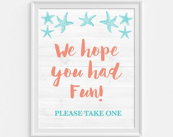 We Hope You Had Fun Please Take One Baby Shower Favor Sign, Aqua Coral Beach, Birthday, INSTANT PRINTABLE