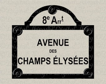 French Paris Street Champs Elysees French Decor Wall Decor Printable Digital Download for Iron on Transfer Fabric Pillows Tea Towels DT845