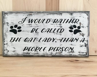 Cat lady wood sign, gift for pet lover, gift for cat lover, cat sign, fur baby, wood sign saying, funny sign, home decor wall art