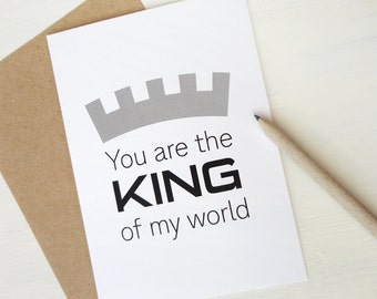 Father's Day card Anniversary card You are the king of my world Valentine card for him