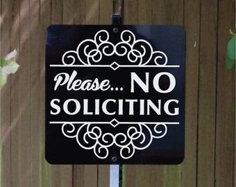 Please NO SOLICITING Yard Sign with Yard Stake. Stop solicitors from getting to the door place near walkway or foot path. 8 inch x 8 inch