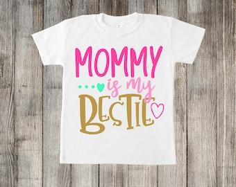 Mommy is My Bestie Little Kids T-shirt or Baby Onesie
