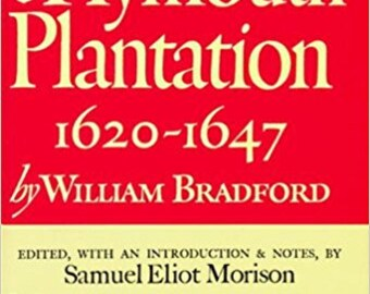 Of Plymouth Plantation: 1620-1647