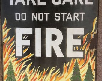 "Enamel on metal Sign ""Take Care Do Not Start Fire"" Forestry Commission Warning"