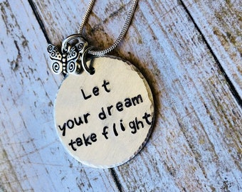 Hand Stamped Dream Take Flight Butterfly Necklace