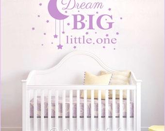 DREAM BIG Little One with Moon & Stars Vinyl Wall Decal Baby Nursery Sticker NK-123