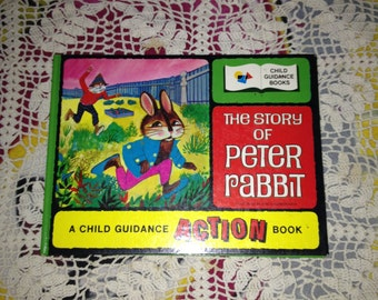 Vintage The Story of Peter Rabbit Book (Child Guidance Action Book) - Works