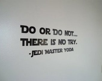 """Wall Decal: star wars quote 021-22"""" (SMALL)"""