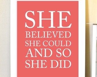 Inspirational girls art, girls wall art, teen girl art, dorm poster, She believed she could and so she did, Choose Your Colors