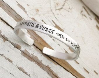 Brunette & blonde with an inseparable bond best friends BFF gift quote hand stamped bracelet bangle cuff custom mother daughter friends