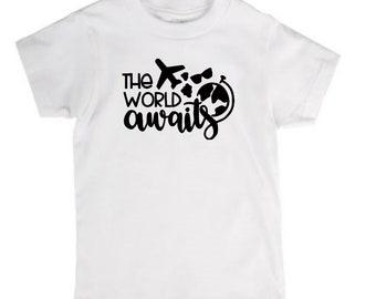 The World Awaits Travel Wanderlust Infant Kids Toddler Youth Children T Shirt Many Sizes Colors Custom Jenuine Crafts