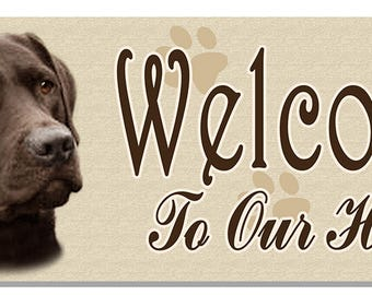 """Chocolate Labrador Retriever Welcome Sign 3-7/8"""" x 10-1/2"""" Metal Personalize Any Text In Any Color Dogs Pets Brown Lab"""