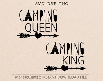 Camping svg adventure svg Camping queen svg Camping king svg Cricut files DXF Cricut downloads Svg files for Silhouette designs Camper svg