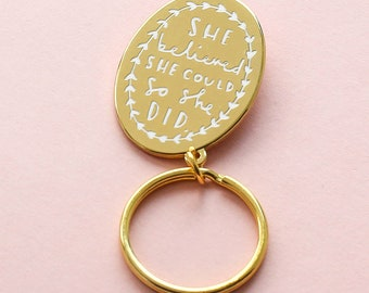 She Believed Keyring - Motivation Keyring - Gold Keyring - House Keyring - Key ring - Keyring Style  - Gold Keychain - New Home Gift