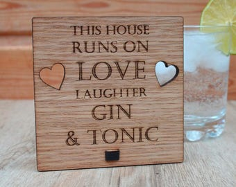 This House Runs on Love Laughter Gin and Tonic – Personalised Oak Wooden Sign