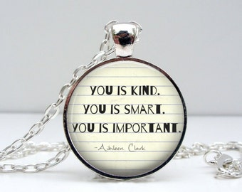 You is Kind You is Smart You is Important Necklace - Gifts for Her - Daughter Necklace - Inspirational Gifts - Gifts for Daughter from Mom