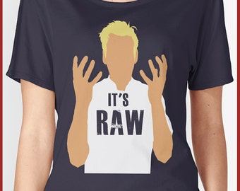 Gordon Ramsay RAW  Women's Relaxed Fit T-Shirt