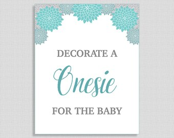 Decorate a Onesie for the Baby Shower Sign, Teal & Grey Mums Shower Sign, Floral Shower Sign, INSTANT PRINTABLE