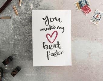You Make My Heart Beat Faster Letterpress Card