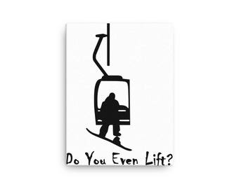 Snowboarder, Do you even lift? Canvas