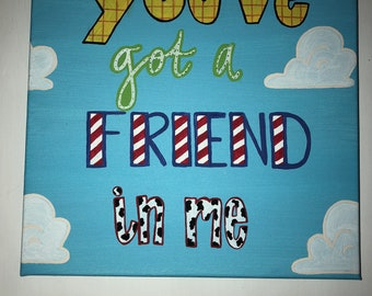 You've got a Friend in Me Painting 12x12