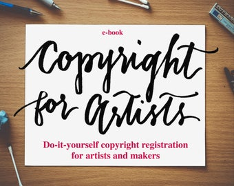 Copyright for Artists - ebook - Written by an Attorney/Jeweler