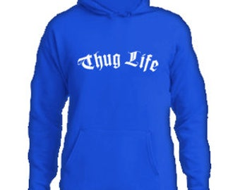 Thug Life Hoodie #A003