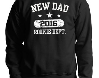 Gift For New Dad 2016 Sweatshirt Father's Day Gift New Father Daddy Papa 2016 Sweater