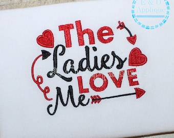 The Ladies Love Me Embroidery Design - Love Embroidery Design - Valentine Embroidery Design