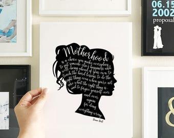 Die Mütter Tag Zitat Kunstdruck, Mom Silhouette Portrait, Mutterschaft Zitat, Kalligraphie zu zitieren, Print, ungerahmt