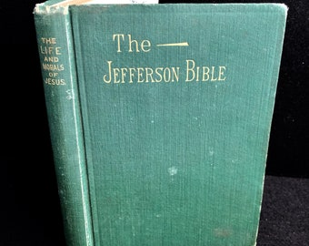 Rare The Jefferson Bible 1902 Thompson Press 1st Ed. Free Shipping