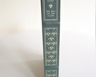 The Mill on the Floss by George Eliot Green Hardcover 1981 Franklin Library Illustrated by Herbert Tauss
