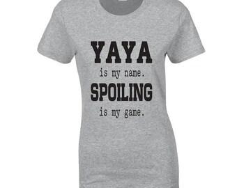 YAYA is my name-Tee shirt-gift-yaya-custom tee