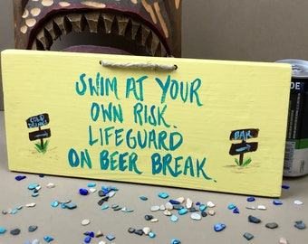 Swim at Your Own Risk Sign, Pool Sign, Hot Tub Sign, Beach Sign, Tiki Bar Sign, Pool, Hot Tub, Gifts, No Lifeguard Sign, Pool Signs