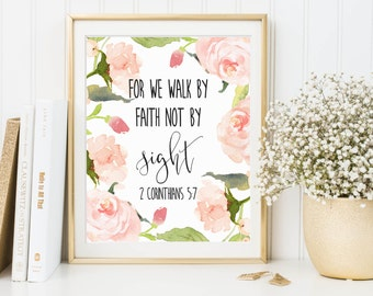 For We Walk By Faith Not By Sight, 2 Corinthians 5:7, Printable Scripture, Inspirational Quote, Bible Verse Print, Bible Art, Christian Art