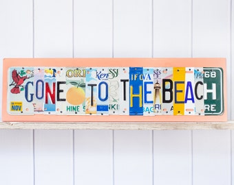 Gone to the Beach License Plate Art - Mothers Day gift - Recycled License Plate - Birthday Gift for her - Beach Decor - Beach House Art