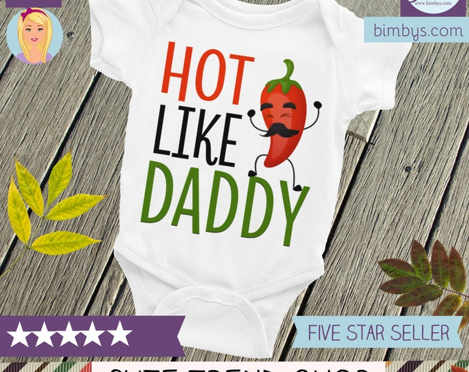 Hot Like Daddy Funny Baby Onesie®  Cute Baby Onepiece, Baby onesie, Daddy onesie, Cute onesie, Dad onesie, Fathers day onesie, Fathers day