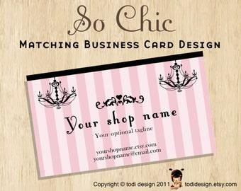 Business Card design to match So Chic Premade shop set