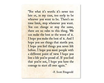 F Scott Fitzgerald Print, For What its Worth, Fitzgerald Quote, Literary Art Print, Grad Graduation Gift, Inspirational Quote, Poetry Art
