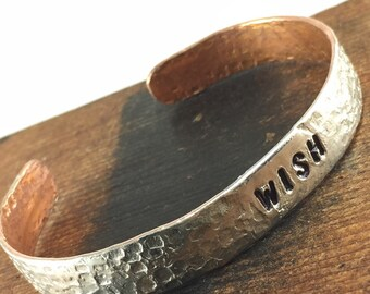 Birthday Gift WISH Bracelet, Inspiring Jewelry, Silver and Copper Soldered Cuff Bracelet, Inspirational Bracelet
