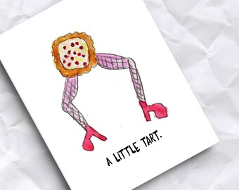 Funny Greeting Card / Funny Card / Tart Card / Rude Card / Cute Card / Little Tart
