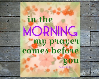 Printable Quote, Morning, Digital Print, Downloadable, Wall Art, Bible Verse