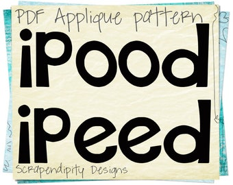 Ipood Applique Template - Ipeed Applique Pattern / Cute Baby Shirt / Funny Baby Wall Hanging / Toddler Boys Tshirt / Quilt Pattern AP162-D