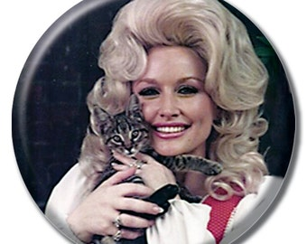 Dolly Parton holding a cat 1.75 inch pinback button