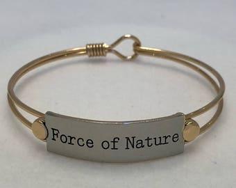 """Inspiration Motivation Bangle Bracelet """"Force of Nature"""" with gift bag"""
