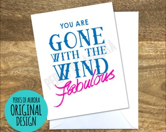 Gone with the Wind Fabulous, Real Housewives inspired greeting card